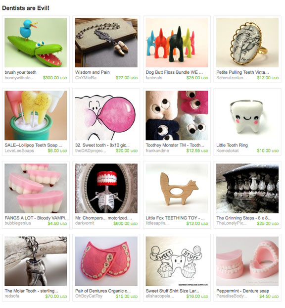 Dentists are Evil! Etsy treasury by LittleGrayFox